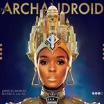 Album: Janelle Mone &#8211; The Archandroid